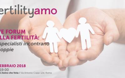 Fertilityamo: il Live Forum sulla fertilità