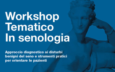 Workshop tematico in senologia
